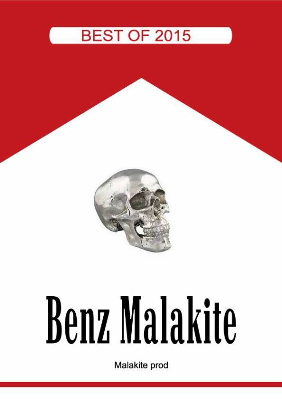 Benz Malakite - Best of 2015