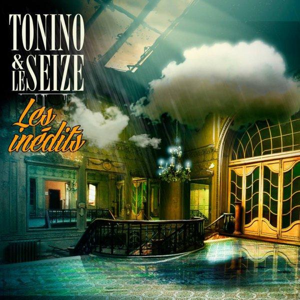 Tonino & Le Seize Les Inédits