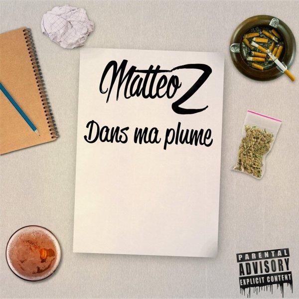 Matteoz - Dans ma Plume