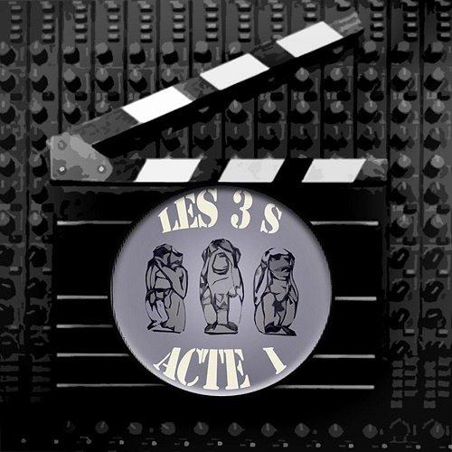 Les_3_S-Acte_I