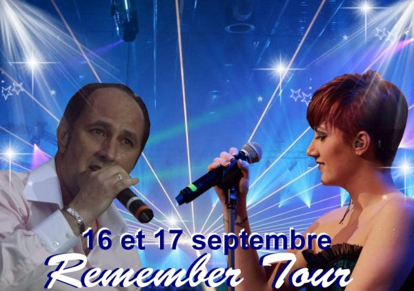 """ REMENBER TOUR"" 16/17 Septembre 2017 en diner-spectacle !"