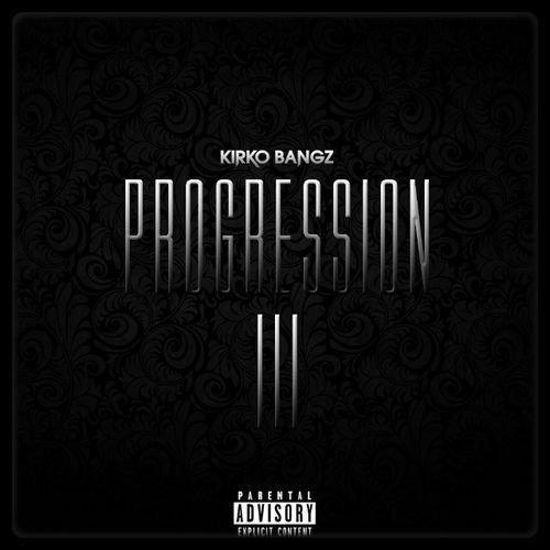 KIRKO BANGZ – Progression III (Mixtape) / La Fouine jouera le rôle de « Scarface »