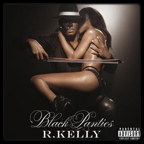 R. KELLY – Black Panties (Album Cover + Tracklist) / CHRIS BROWN – X Files (EP) / MAITRE GIMS – La Face Cachée (Cover + Tracklist)