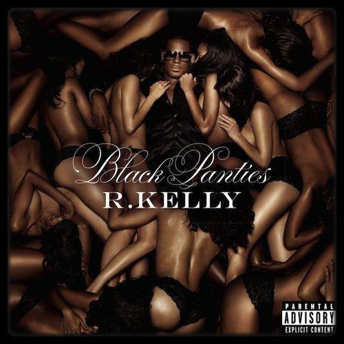 R. KELLY – Black Panties (Album Cover + Tracklist) / CHRIS BROWN – X Files (EP) / MAITRE GIMS – La Face Cachée (Cover + Tracklist)