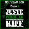 Système B  vol3 / Juste pour le kiff (2011)