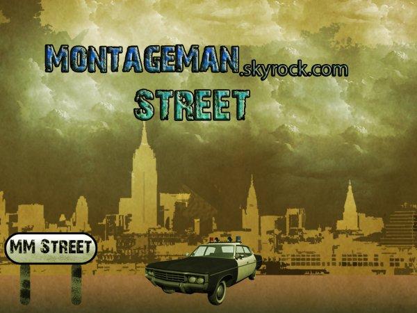 MontageMan Street