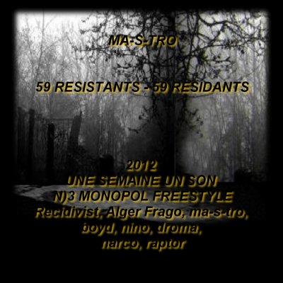 """""""Une - Semaine - Un SON"""" N°3 """"MONOPOL FREESTYLE"""" Recidivist, Alger Frago, Ma-S, Boyd, Nino, Droma, Narco, Raptr (2012)"""