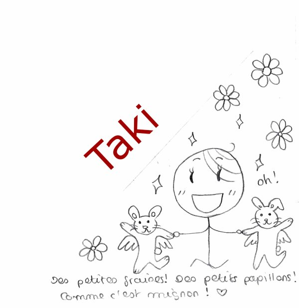 Personnages : Taki !