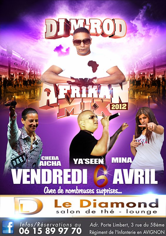 Vendredi 6 avril au DIAMOND à Avignon avec Ya'seen, Cheba Aïcha et M.I.N.A