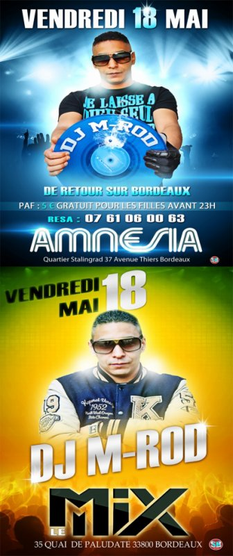 """Vendredi 18 mai L'AMNÉSIA CHICHA suivi du CLUB """"LE MIX"""" à Bordeaux sa va etre le fire la famille !!!!"""