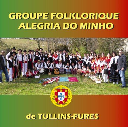 """Groupe folklorique portugais """"ALEGRIA DO MINHO """" de Tullins-Fures  pres de GRENOBLE"""