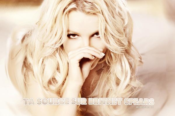 .Ta source sur la Talentueuse Britney Spears : .