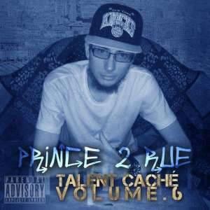 """Talent caché volume 6 / """"Je suis pas nouveau dans le rap"""" (2014)"""