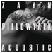 Pillow Talk (acoustic)