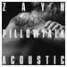 Pillow Talk (acoustic)