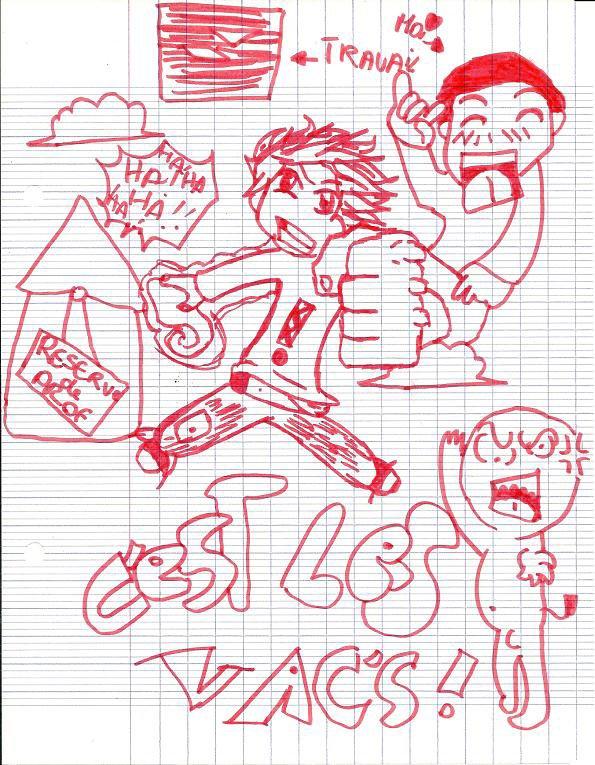 Chroniques #13: C'est les Vacanceuh!!
