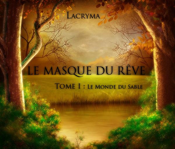 ♣ - LE MASQUE DE REVE - ♣