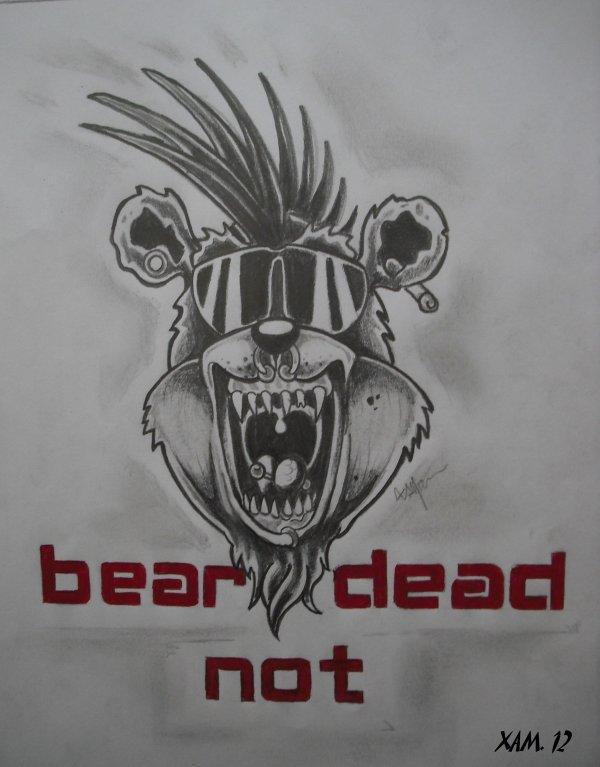 BEAR NOT DEAD
