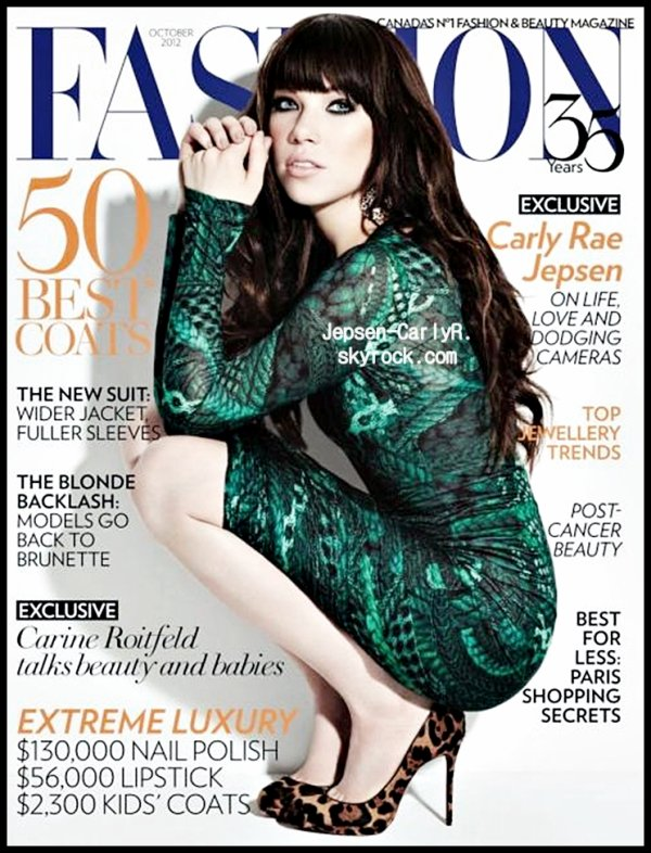 Carly fait la couverture du magazine canadien Fashion  28/08/2012 ▬ Carly était l'invité du Tonight Show de Jay Leno