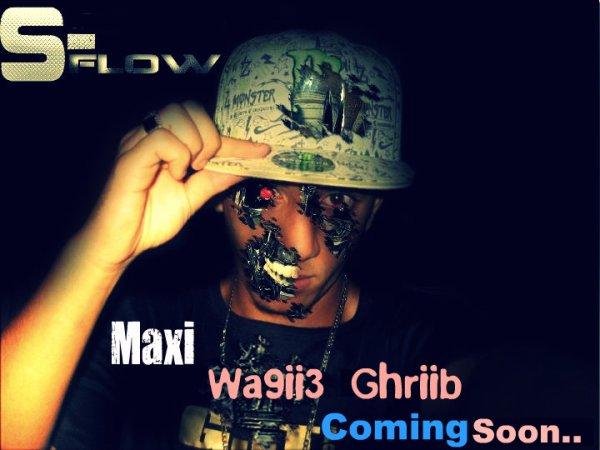 New Maxii [Wa9ii3 Ghriib ] Comiing Soon Jay F Trii9 Incha2laah Peace Les Fans