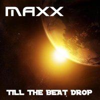 Till The Beat Drop / Murda Season (prod. Maxx) (2009)