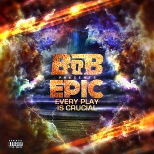 Review du 29 Novembre 2011 : B.o.B - EPIC: Every Play Is Crucial