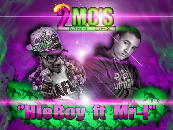 "New Track Mr-i Ft Helboy '' 2Mc's ""   2o12"