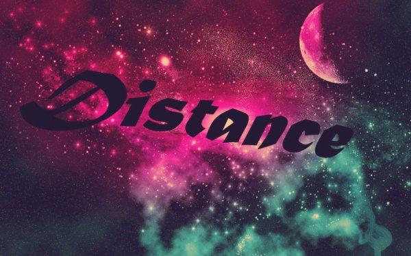 Distance je te déteste !