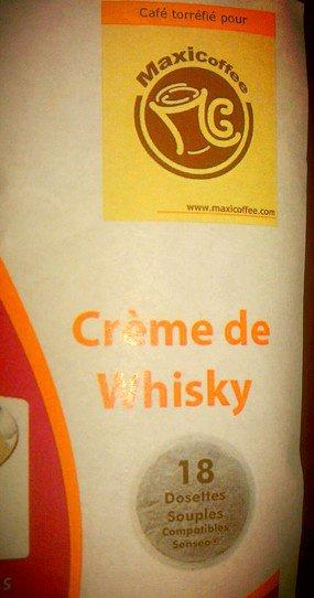 Café crème de whisky ! Maxicoffee