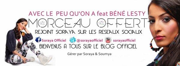 Vous êtes tous les bienvenus sur le blog music officiel de soraya