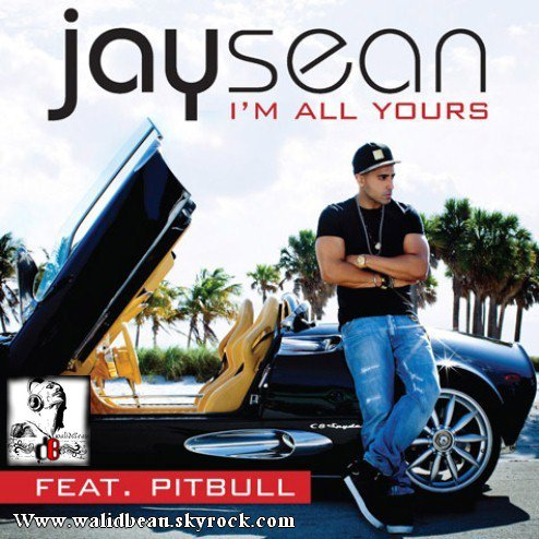 Jay Sean Ft Pitbull / Im All Yours (2012)