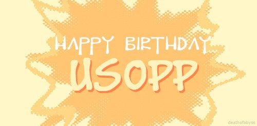 Joyeux anniversaire Usopp.