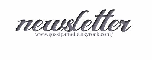 .  Inscris toi à la Newsletter et reçois toutes les nouveautées du blog. Un commentaire où tu précises que tu t'inscris et le tour est joué.