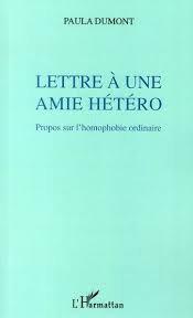 Livre - Lettre à une amie hétéro : propos sur l'homophobie ordinaire