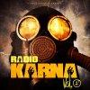 Radio Karna Vol.1 / Karna Zoo - Les regards sont plus mêmes (2011)