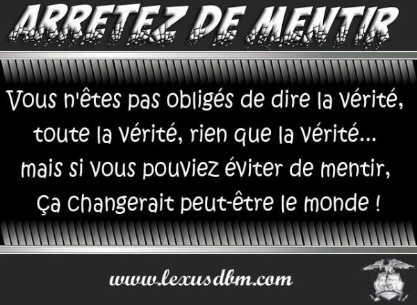 ARRETER DE MENTIR