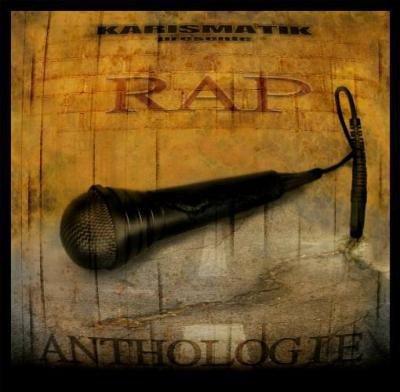 2005: RAP ANTHOLOGIE