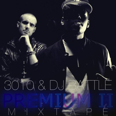 2011: 3010 & DJ Battle - PREMIUM 2 Mixtape