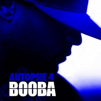 2011: BOOBA - AUTOPSIE 4