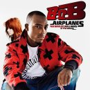 Airplanes  de B.O.B feat. Hayley Williams  sur Skyrock