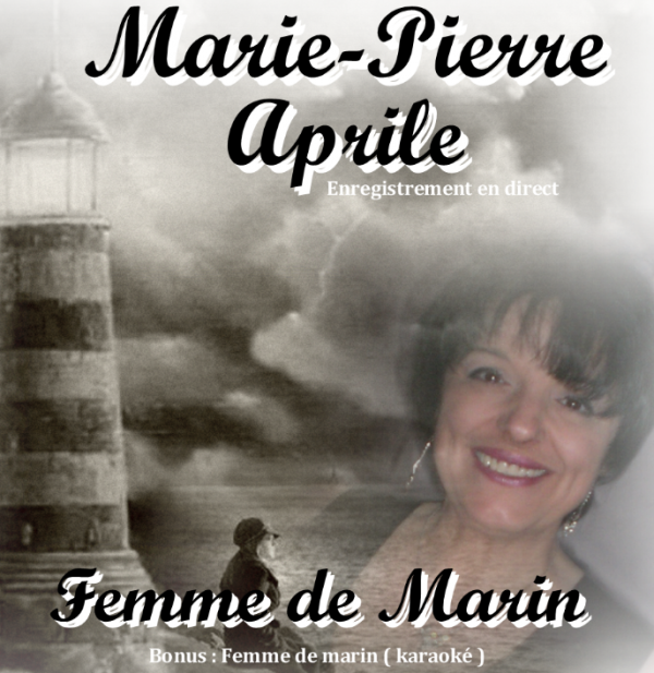 Femme de marin de Mr.Georges LEBLOND / L'ingratitude/Marie-Pierre APRILE et MoMo/Mr Georges LEBLOND (2012)