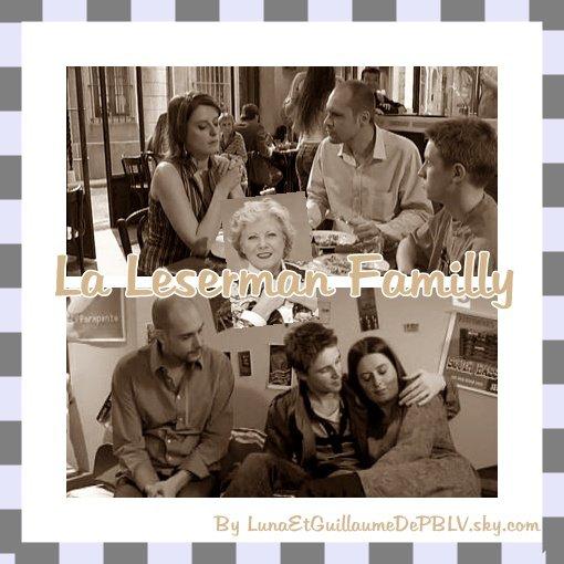LA LESERMAN FAMILLY <3