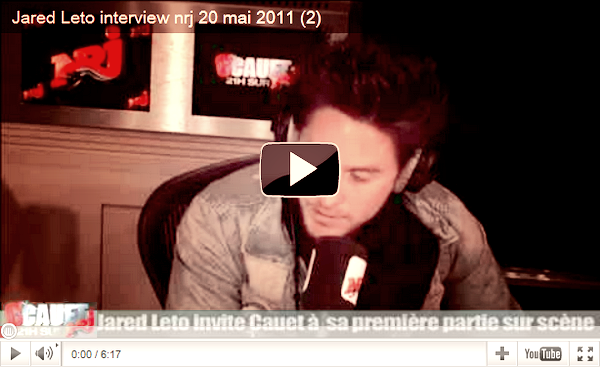 Article 2 > Jared Leto ~ NRJ 20/05/11