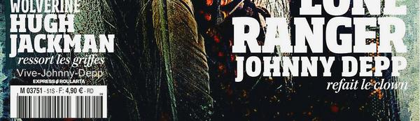 . Johnny est en couverture de Studio Ciné Live pour The Lone Ranger.