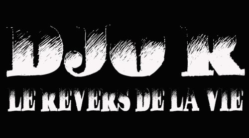 Djo'r - Le revers de la vie  (2010)