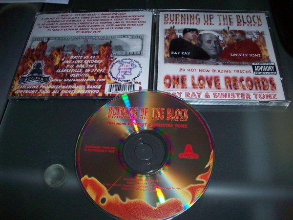 Ray Ray & Sinster Tonz - Burning Up The Block