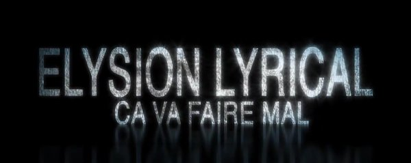 Elysion Lyrical Ca va Faire Mal