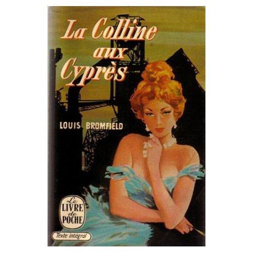 Lu : la Colline aux Cyprès de Louis Bromfield