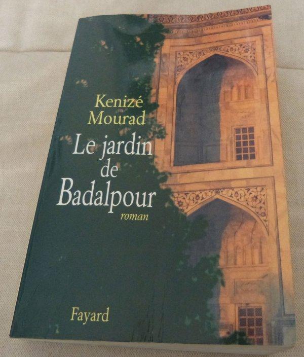Lu : le Jardin de Badalpour de Kenizé Mourad