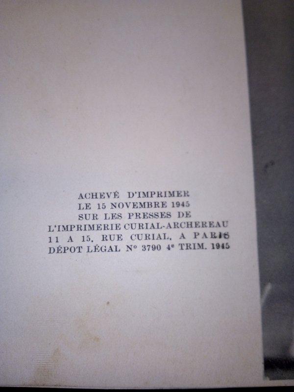 Nouvelle acquisition, le tout premier ouvrage imprimé sur le général de Gaulle il a été achevé d'imprimer le 11 novembre 1945.